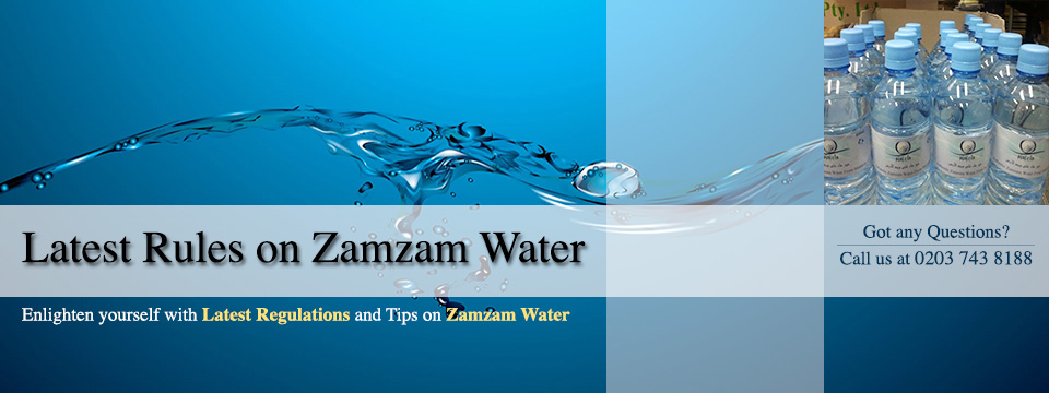 Latest Zam Zam water rules and information
