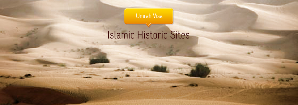 Ask for Umrah-plus visa to visit the Islamic Historical Sites